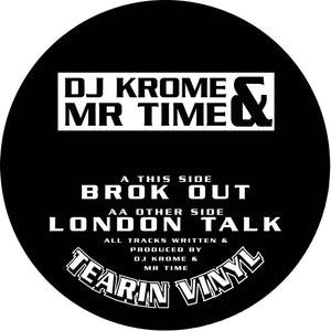 DJ Krome & Mr. Time 'Brok Out/London Talk' Limited Silver Vinyl – TV-VFS001