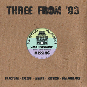 "Missing & Fracture 'Jack It Operator/ Fracture Remix' 10"" – SSR004'  - Sub System Recordings 10"" Vinyl"