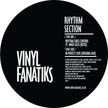 Load image into Gallery viewer, Rhythm Section 'Rhythm Takes Control (Refix)/In Perfect Love (Original Mix)' – VFS022 - Vinyl Fanatiks