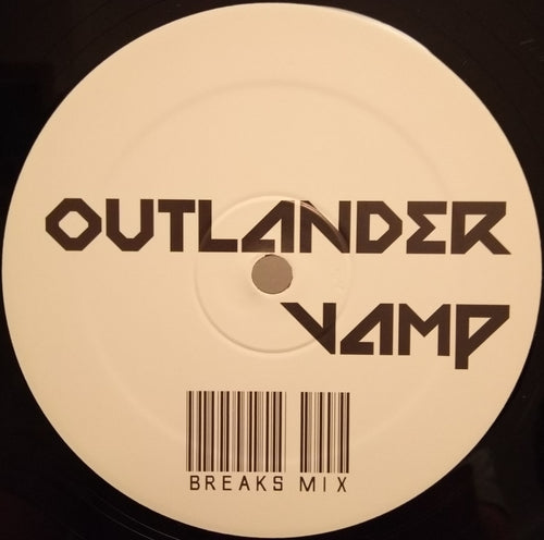 Vamp - Outlander - Break Mix - 1 Sided vinyl - 2007 Original Press - KILLERINIT 1.