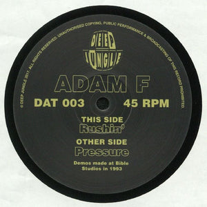 Deep Jungle DAT 003 - Adam F - Rushin' / Pressure