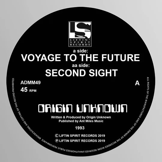 Origin Unknown - Voyage to the Future / Second Sight -Liftin Spirit Records - ADMM49