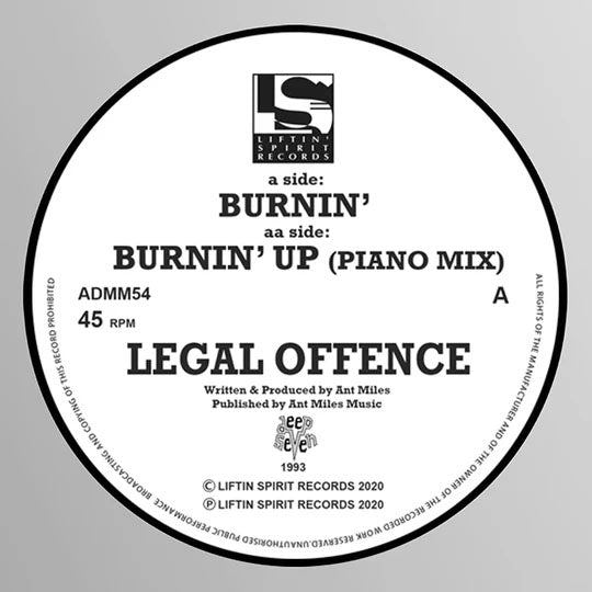 Legal Offence - Burnin' / Burnin' Up -Liftin Spirit Records - ADMM54