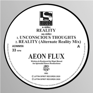 Aeon Flux - Reality/Unconscious Thoughts/Reality (Alternate Reality Mix) (1993) -Liftin Spirit Records - ADMM56