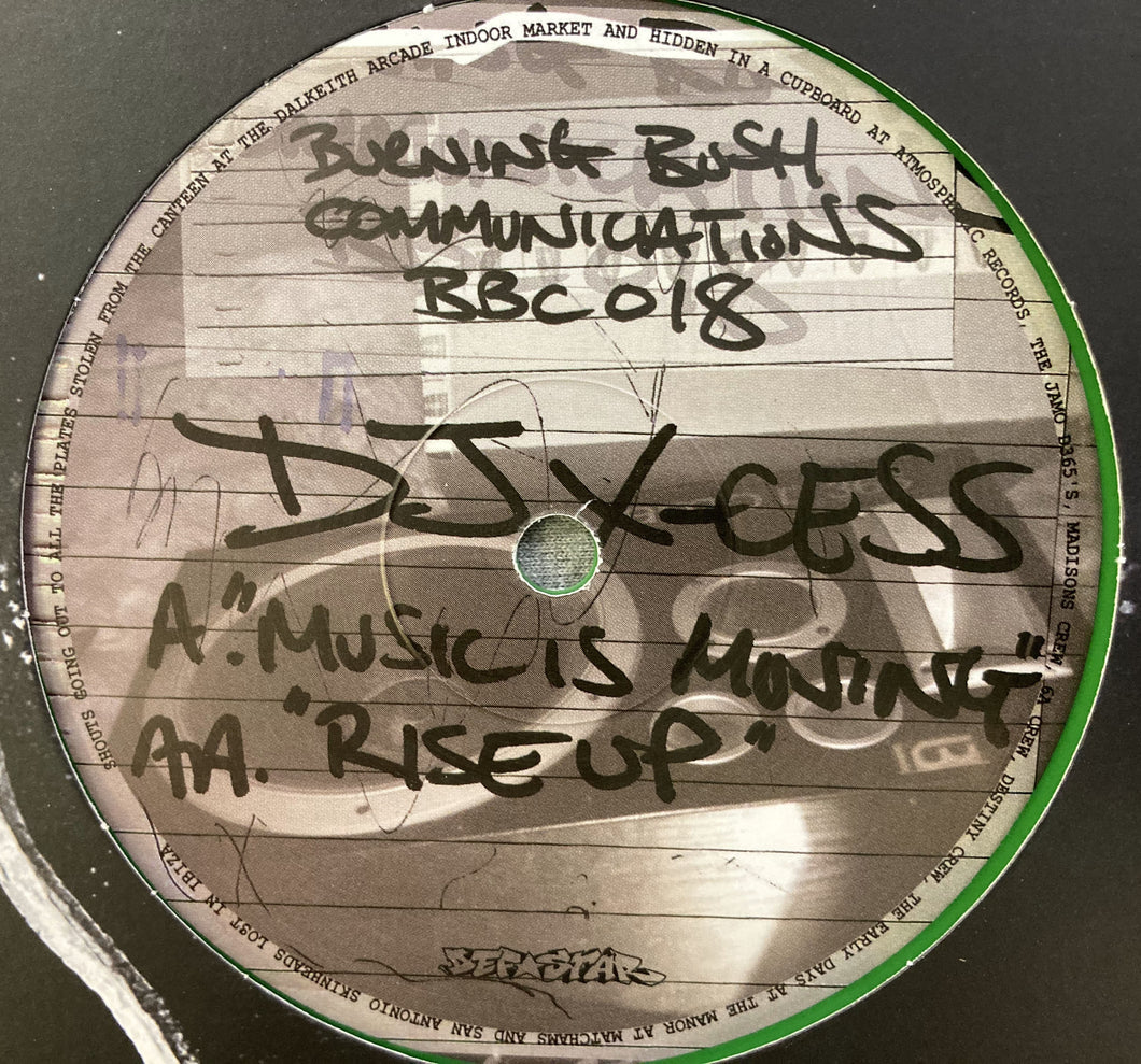 Dj X-cess - Music is Moving/Rise Up - Burning Bush Communications - BBC018 A+AA - Digital Download