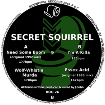 SECRET SQUIRREL - Need Some Boom - Bogwoppa -BOG 26 -12