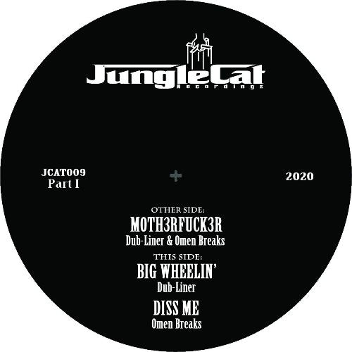 Jungle Cat 009 Va - Dub-Liner & Omen Breaks - Jungle Cat 009 EP: Part 1