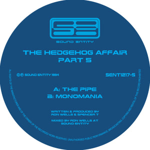 "Hedgehog Affair Volume 5 - The Pipe - Sound Entity Records - Ron Wells - SE1217-5 -12"" vinyl repress"