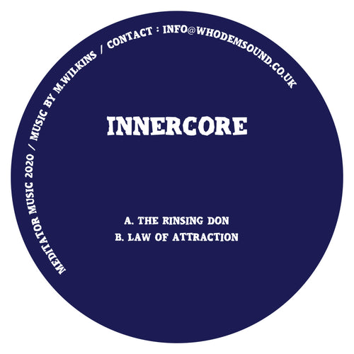 Innercore -  The Rinsing Don - Mediator Music - 12