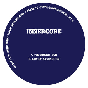 "Innercore -  The Rinsing Don - Mediator Music - 12"" - MEDITATOR017"