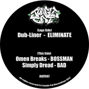 Jungle Cat 007 	 VA - Jungle Cat 007 Dub-Liner - Eliminate - Bossman / Simply Dread