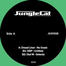 Load image into Gallery viewer, Jungle Cat 008 Va - Dubliner - No Crack, DBP - Untitled, Dial M - Selecta.  12""