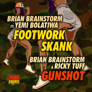 "Brian Brainstorm - Footwork Skank ft Yemi Bolatiwa / Gunshot ft Ricky Tuff  - Jungle Cakes - JC 116 - 12"" VINYL"