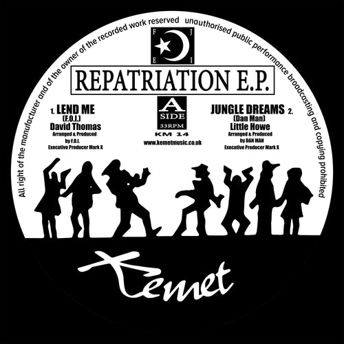 Repatriation E.P. - Kemet Music - KM14 - Lend Me - Jungle Dreams - Truth Over Falsehood - 12