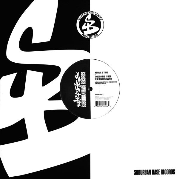 Krome & Time ‎– This Sound Is For The Underground Label: Suburban Base Records ‎– SUBBASE011 - clear vinyl