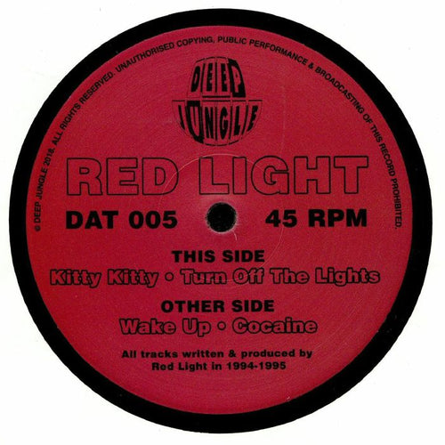 Deep Jungle DAT 005 - Red Light - Wake Up / Cocaine / Kitty Kitty / Turn Off The Lights 12
