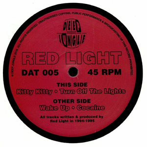 Deep Jungle DAT 005 - Red Light - Wake Up / Cocaine / Kitty Kitty / Turn Off The Lights 12""