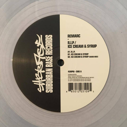 Remarc ‎– R.I.P. / Ice Cream & Syrup SUBBASE050 (clear vinyl 12