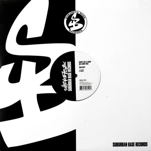 Son'z Of A Loop Da Loop Era ‎– Far Out - Suburban Base Records ‎– SUBBASE008 - clear vinyl