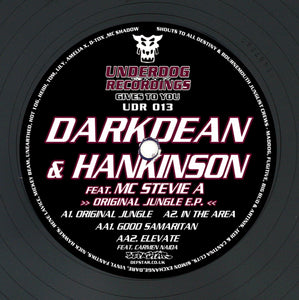 """Original Jungle EP"" Darkdean & Hankinson feat MC Stevie A & Carmen Naida Underdog Recordings UDR 013"
