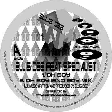 Ellis D feat Specialist- Nice Up Ya Scene - Oh Boy - White House Records - Repress  - WYHSx 043 12