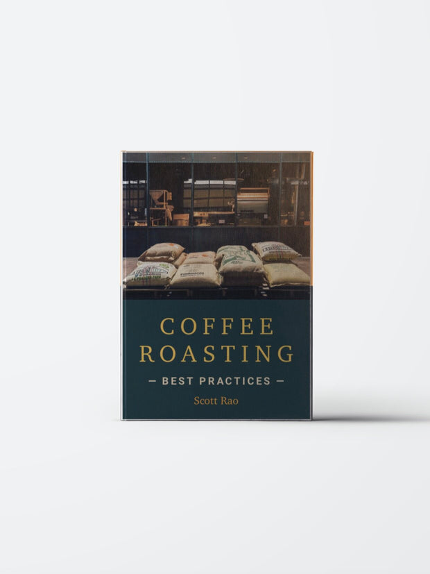 Coffee Roasting Best Practices - Scott Rao