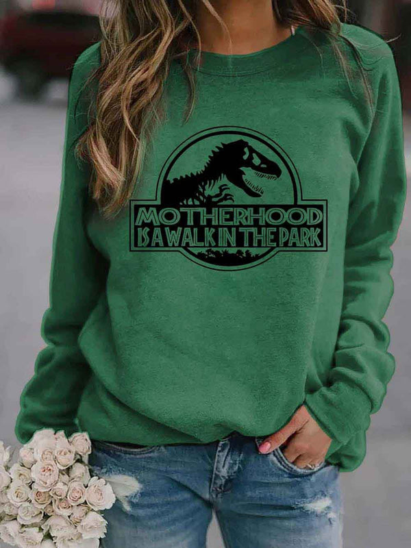 Women's Motherhood Is A Walk In The Park Dinosaur Print Sweatshirt
