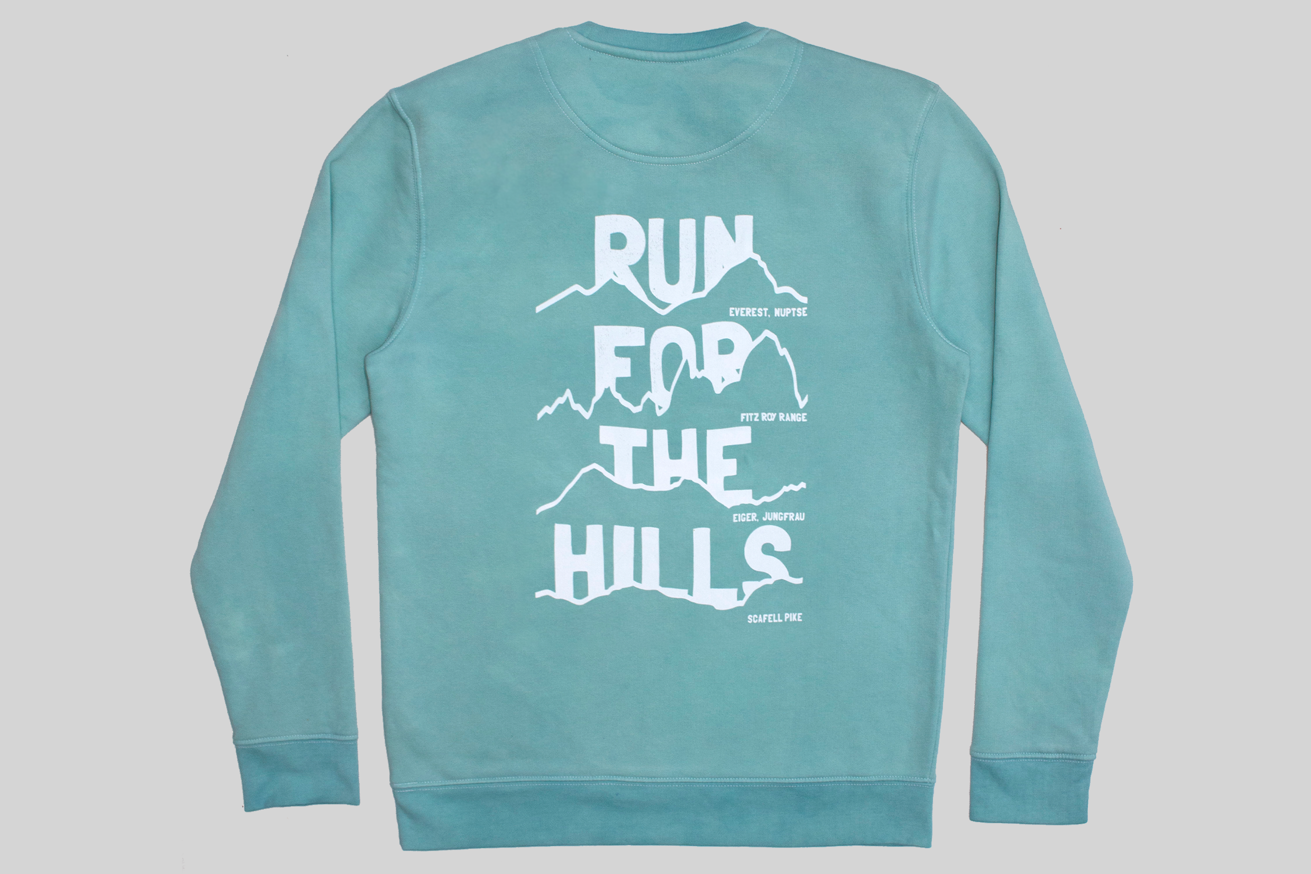 Run For The Hills Sweatshirt
