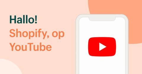 Nederlandstalig Shopify Youtube kanaal