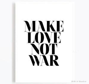 Make love not war quote print