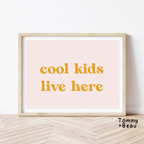 Cool kids live here | Tommy + Beau