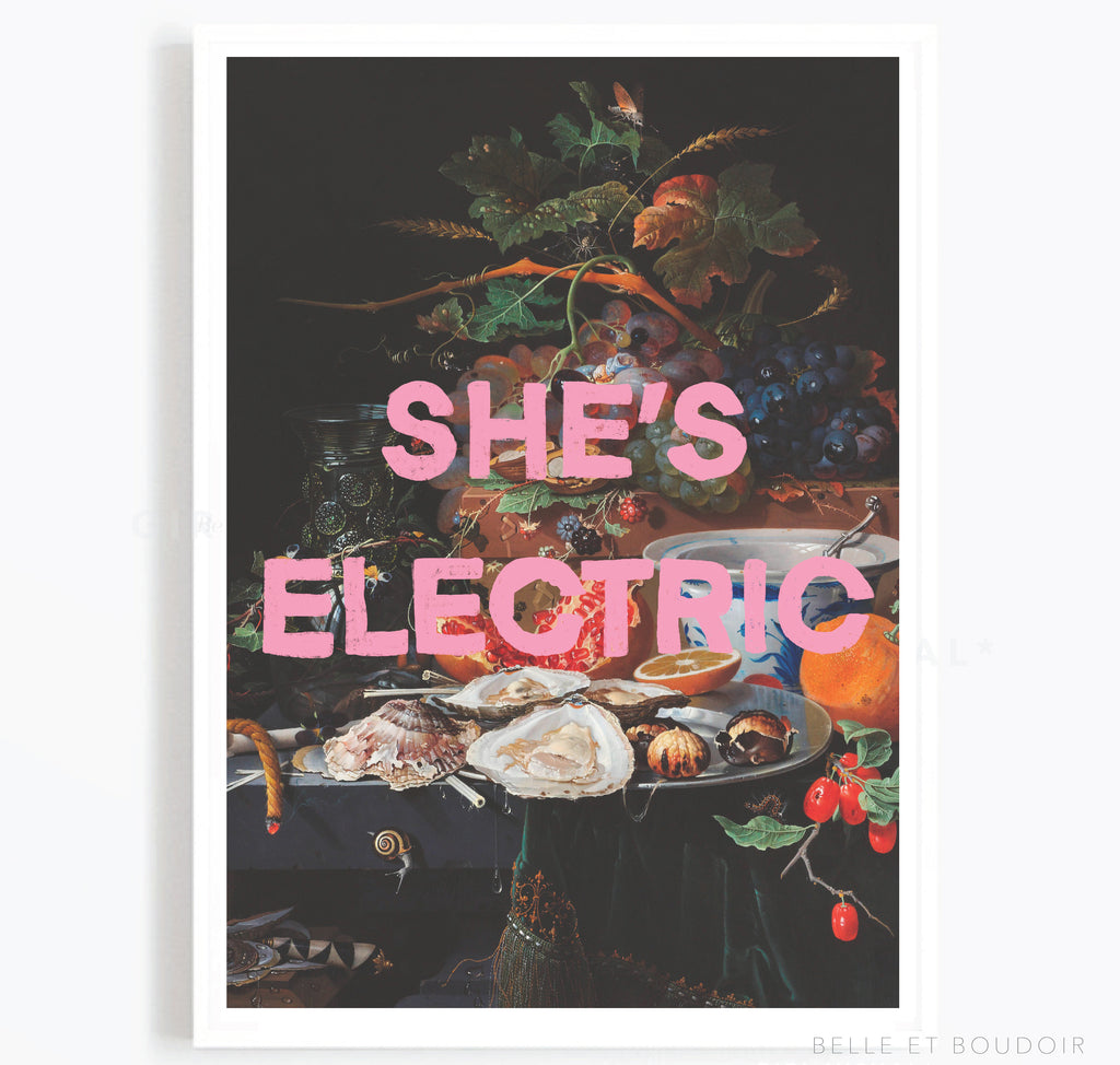 She's Electric quote print