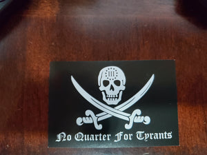 No Quarter For Tyrants Jolly Roger Sticker