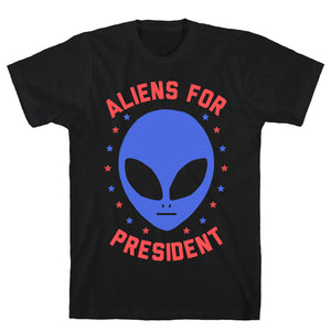 Aliens For President Black Unisex Cotton Tee by LookHUMAN