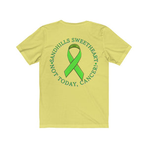 Team Sandhills - Sand Hill Sweetheart  - Not Today Cancer Short Sleeve Tee