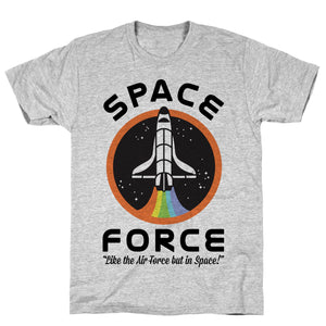 Space Force Like the Air Force But In Space Athletic Gray Unisex Cotton Tee by LookHUMAN