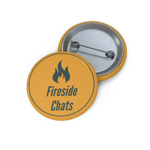 Fireside Chats Pin Buttons
