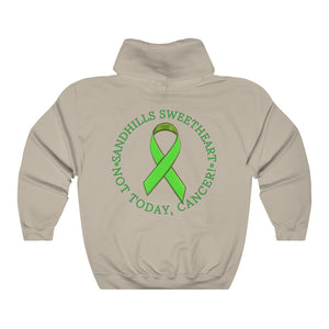 Team Sandhills - Sand Hill Sweetheart  - Not Today Cancer - Hoodie