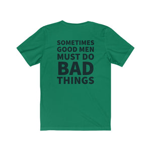 Crumpy Militia Good Men Bad Things Tee