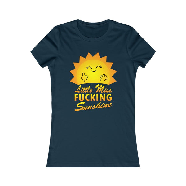 Miss Sunshine - Women's Favorite Tee (Printed in Canada)