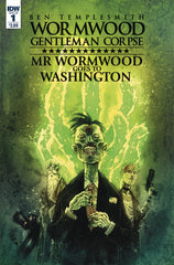 Wormwood Goes To Washington #1 (of 3)