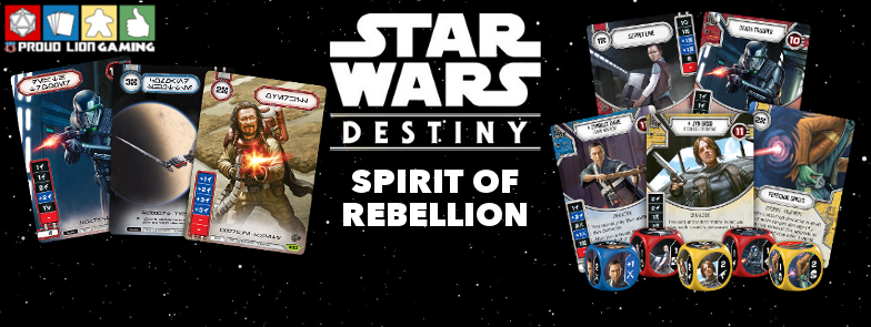 Proud Lion Star Wars Destiny: Spirit of Rebellion Pre-Launch Event