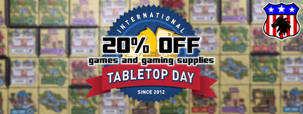 20% OFF all tabletop games and gaming supplies at Proud Lion for Tabletop Day 2016