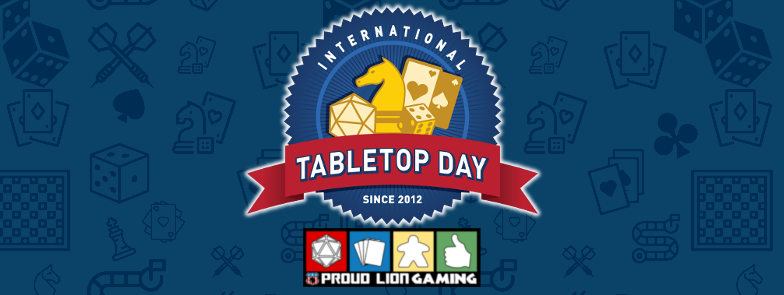 Proud Lion International Tabletop Day