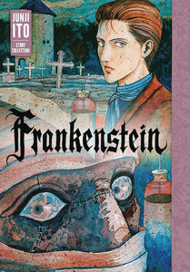 FRANKENSTEIN JUNJI ITO STORY COLLECTION HC