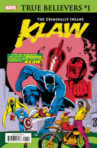 TRUE BELIEVERS CRIMINALLY INSANE KLAW #1