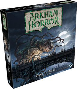 ARKHAM HORROR 3RD EDITION DEAD OF NIGHT EXPANSION