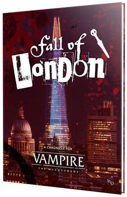 VAMPIRE THE MASQUERADE 5TH EDITION RPG THE FALL OF LONDON