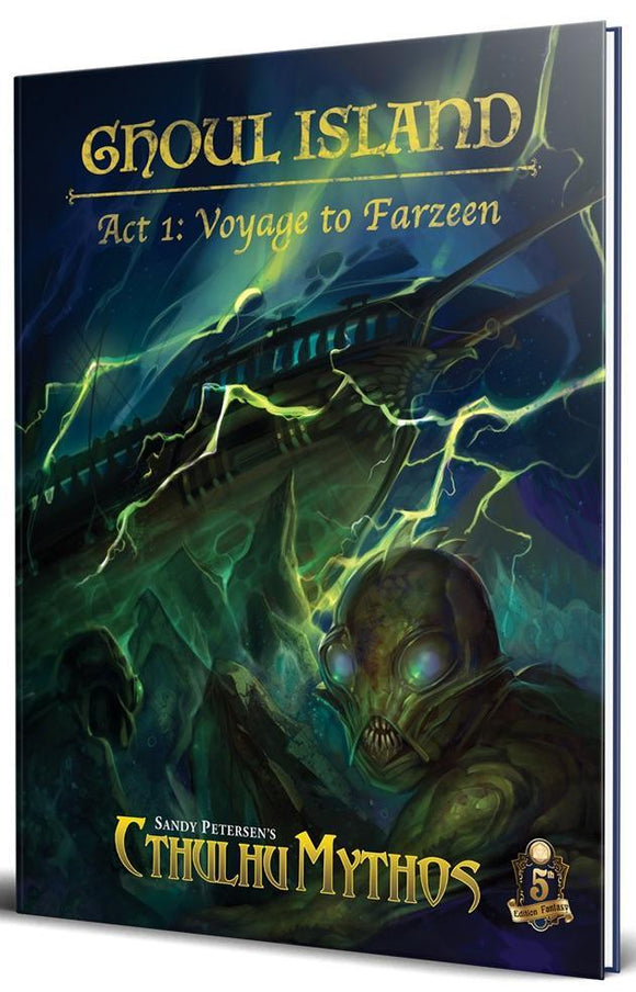 CTHULHU MYTHOS FOR 5E RPG GHOUL ISLAND ACT 1: VOYAGE TO FARZEEN