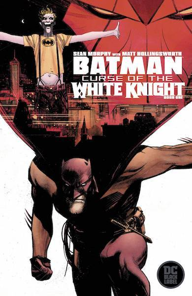 BATMAN CURSE OF THE WHITE KNIGHT COMIC PACK